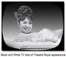 Black and White TV shot of Theatre Royal appearance